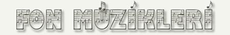 Fon Müzikleri –  Fon Müziği Dinle